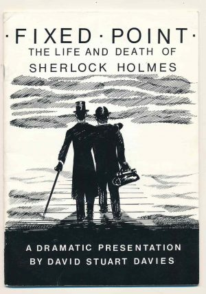 Fixed Point – the Life & Death of Sherlock Holmes by David Stuart Davies